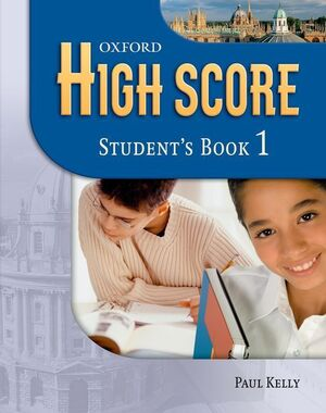HIGH SCORE 1. STUDENT'S BOOK