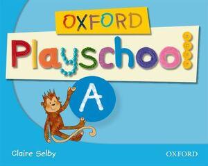 OXFORD PLAYSCHOOL A CLASS BOOK