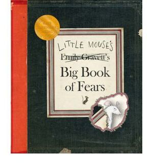LITLE MOUSE S BIG BOOK OF FEARS