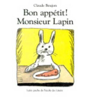 BON APPÉTIT, MONSIEUR LAPIN