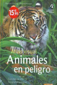 ATLAS VISUAL ANIMALES EN PELIGRO