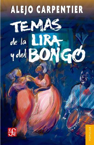 TEMAS DE LA LIRA Y DEL BONGO