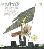 NINO, EL REY DE TODO EL MUNDO