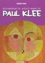 DESCUBRIENDO EL MÁGICO MUNDO DE PAUL KLEE