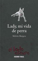 LADY, MI VIDA COMO PERRA