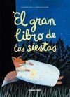 GRAN LIBRO DE LAS SIESTAS, EL