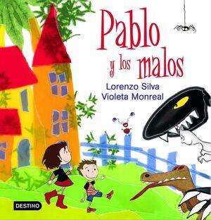 PABLO Y LOS MALOS