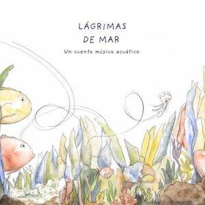 LÁGRIMAS DE MAR
