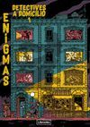 ENIGMAS. DETECTIVES A DOMICILIO 1