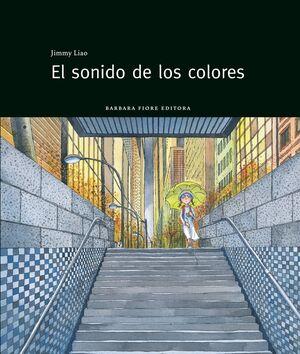 EL SONIDO DE LOS COLORES