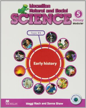 MNS SCIENCE 5 UNIT 11 EARLY HISTORY