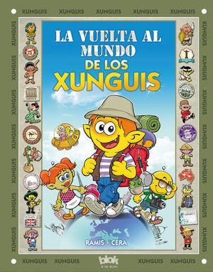 LA VUELTA AL MUNDO DE LOS XUNGUIS (COLECCIÓN LOS XUNGUIS)