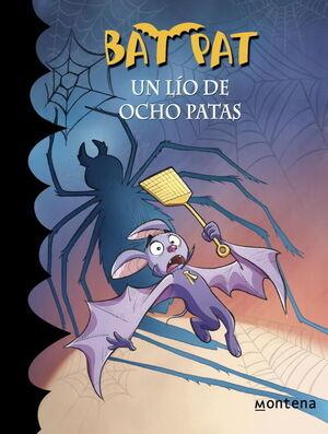 UN LÍO DE OCHO PATAS (SERIE BAT PAT 26)