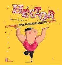 HÉCTOR, EL HOMBRE (NE) (2ªED)