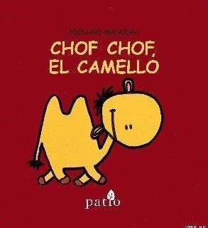 CHOF CHOF, EL CAMELLO