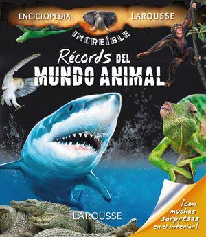 RÉCORDS DEL MUNDO ANIMAL