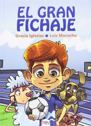 EL GRAN FICHAJE
