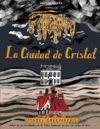 CIUDAD DE CRISTAL,LA