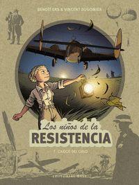 LOS NIÑOS DE LA RESISTENCIA 7. CAIDOS DEL CIELO