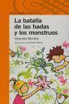 LA BATALLA DE LOS MONSTRUOS Y LAS HADAS