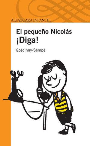 ¡DIGA! EL PEQUEÑO NICOLAS (S. NARANJA)