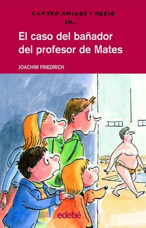 EL CASO DEL BAÑADOR DEL PROFESOR DE MATES