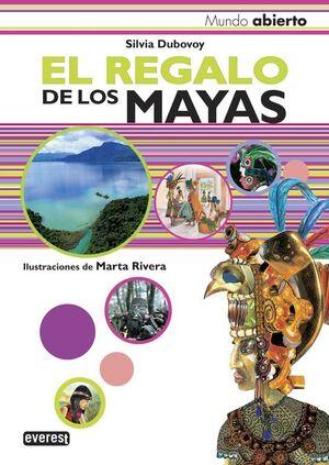EL REGALO DE LOS MAYAS