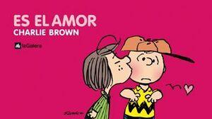 ES EL AMOR, CHARLIE BROWN