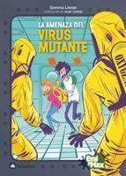 LA AMENAZA DEL VIRUS MUTANTE