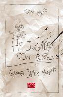 HE JUGADO CON LOBOS