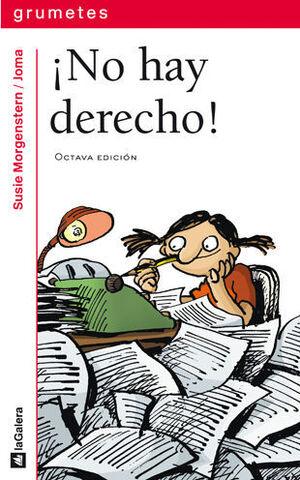 ¡NO HAY DERECHO!