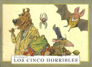 LOS CINCO HORRIBLES