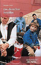 LOS DERECHOS TORCIDOS