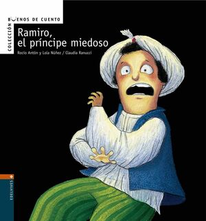 RAMIRO, EL PRÍNCIPE MIEDOSO