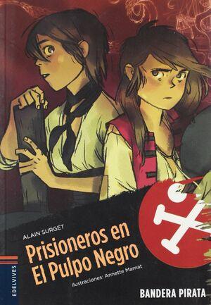 PRISIONEROS EN EL PULPO NEGRO