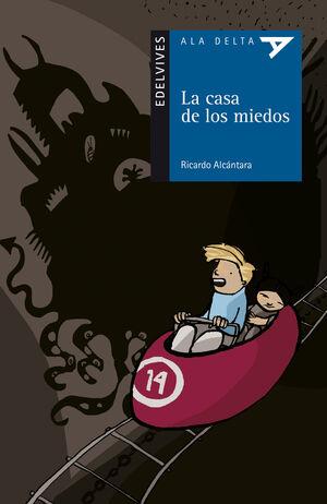 LA CASA DE LOS MIEDOS