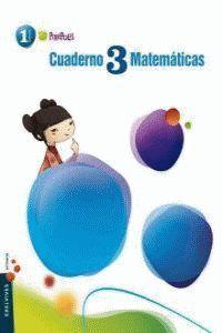 CUADERNO 3 DE MATEMÁTICAS 1º PRIMARIA