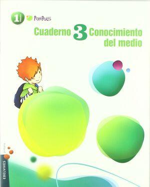 CUADERNO 3 CONOCIMIENTO DEL MEDIO 1º PRIMARIA