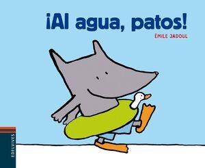 ¡AL AGUA, PATOS!
