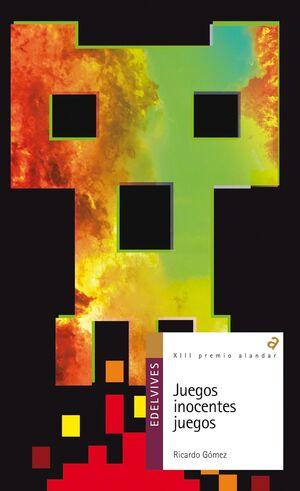 JUEGOS INOCENTES JUEGOS (PREMIO ALANDAR 2013)