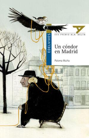 UN CÓNDOR EN MADRID