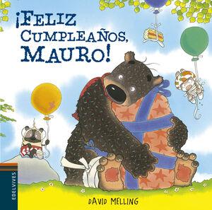 ¡FELIZ CUMPLEAÑOS, MAURO!