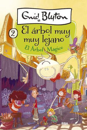 EL ÁRBOL MUY MUY LEJANO 2. EL ÁRBOL MÁGICO