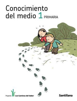 CONOCIMIENTO DEL MEDIO 1 PRIMARIA LOS CAMINOS DEL SABER
