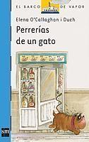 PERRERÍAS DE UN GATO