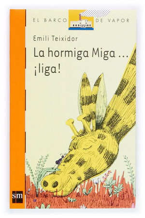 LA HORMIGA MIGA... ¡LIGA!