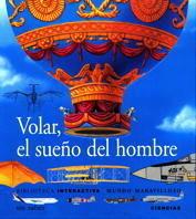 VOLAR, EL SUEÑO DEL HOMBRE