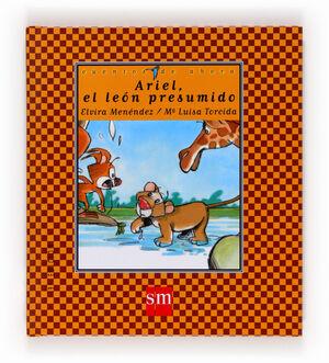 ARIEL, EL LEÓN PRESUMIDO