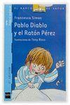 PABLO DIABLO Y EL RATÓN PÉREZ