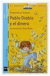 BVPD. 5 PABLO DIABLO Y EL DINERO